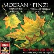 Moeran's Serenade and Sinfonietta - Finzi's  The Fall of the Leaf and Nocturne with Hickox conducting