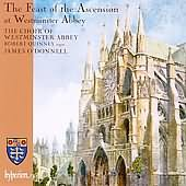 The Feast Of The Ascension At Westminster Abbey with Finzi's God is Gone Up