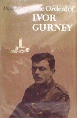 The Ordeal of Ivor Gurney by Michael Hurd book cover