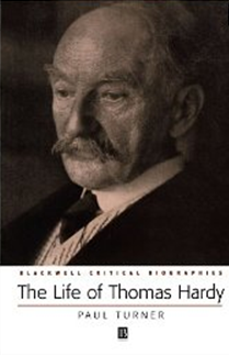 The Life of Thomas Hardy: A Critical Biography by Paul Turner book cover
