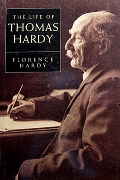 The Life of Thomas Hardy by Florence Hardy book cover