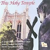 This Holy Temple - James Thomas and the St. Edmundsbury Cathedral Choir performing Finzi's God is Gone Up