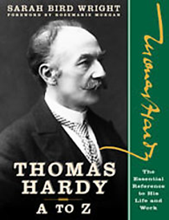 Thomas Hardy A to Z: The Essential Reference to His Life and Work by Sarah Bird Wright book cover