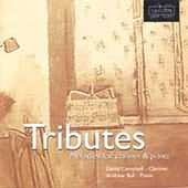 Tributes - Melodies For Clarinet And Piano performed by Campbell, Ball with Finzi's 5 Bagatelles