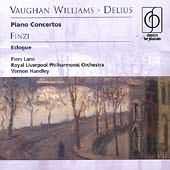 Vaughan Williams and Delius: Piano Concertos and  Finzi's Ecologue performed by:  Lane